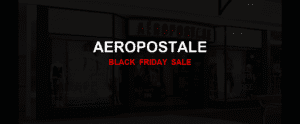 Aeropostale [GJ_EVENT_WITH_YEAR] Ad, Sales [27+ Deals]