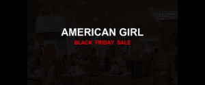 American Girl [GJ_EVENT_WITH_YEAR] Ad, Sales [21+ Deals]