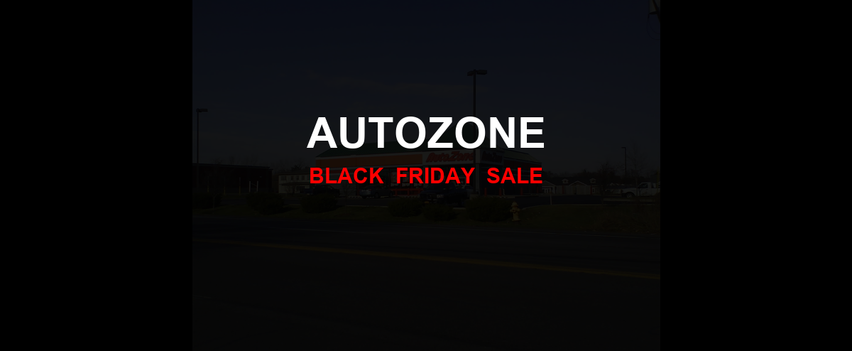 AutoZone [GJ_EVENT_WITH_YEAR] Ad, Sales [20+ Deals]