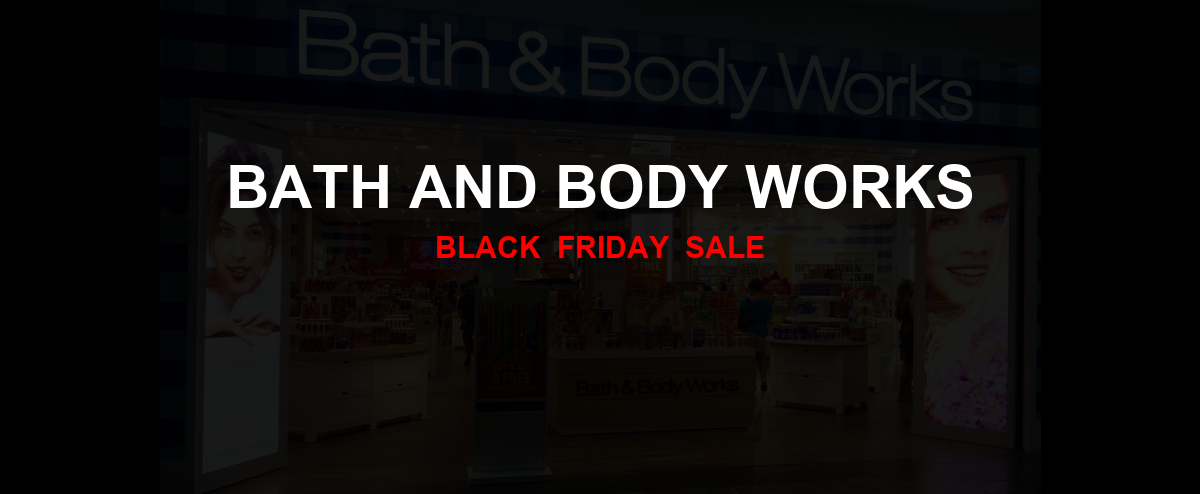 Bath and Body Works Black Friday 2020 Ad, Sales [31+ Deals]