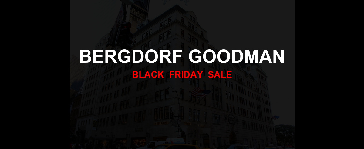 Bergdorf Goodman Black Friday 2020 Ad, Sales [20+ Deals]