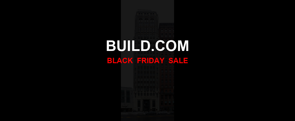 Build.com Black Friday 2020 Ad, Sales [33+ Deals]
