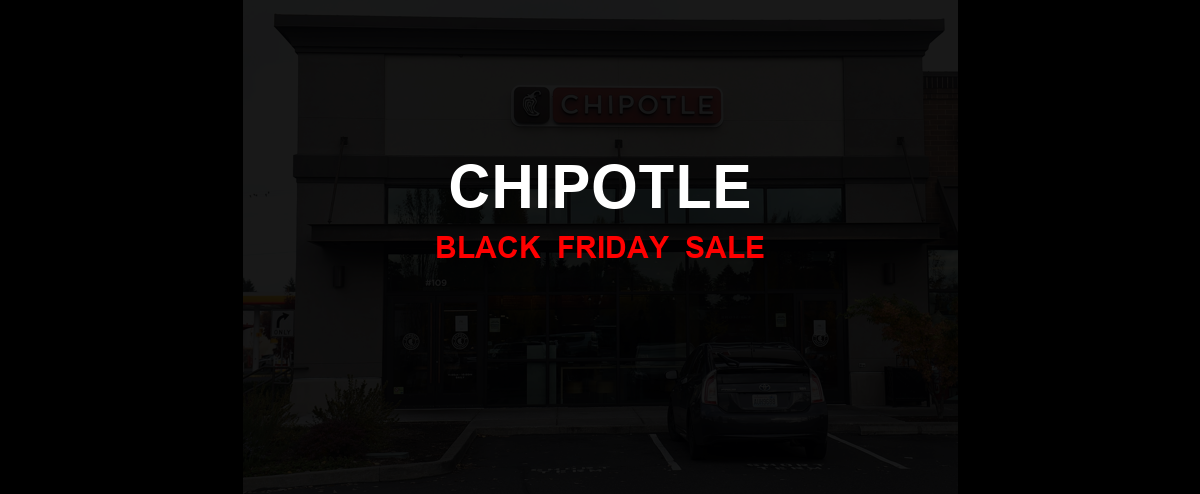 Chipotle Black Friday 2020 Ad, Sales [31+ Deals]