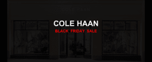 Cole Haan [GJ_EVENT_WITH_YEAR] Ad, Sales [33+ Deals]