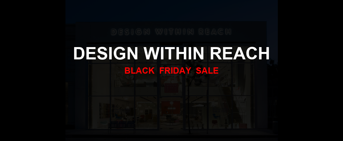 Design Within Reach Black Friday 2020 Ad, Sales [11+ Deals]
