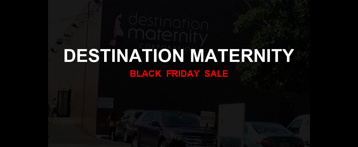 Destination Maternity [GJ_EVENT_WITH_YEAR] Ad, Sales [21+ Deals]