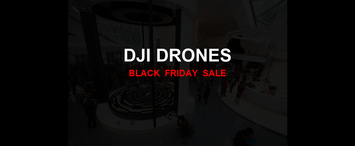 DJI Drones [GJ_EVENT_WITH_YEAR] Ad, Sales [20+ Deals]