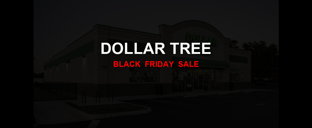 Dollar Tree [GJ_EVENT_WITH_YEAR] Ad, Sales [25+ Deals]