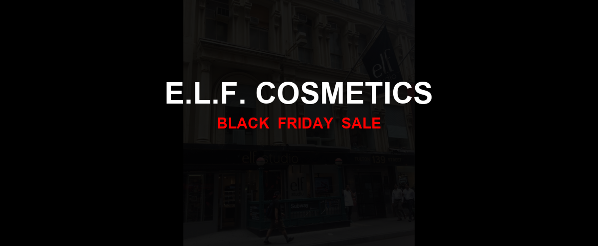 e.l.f. Cosmetics [GJ_EVENT_WITH_YEAR] Ad, Sales [15+ Deals]