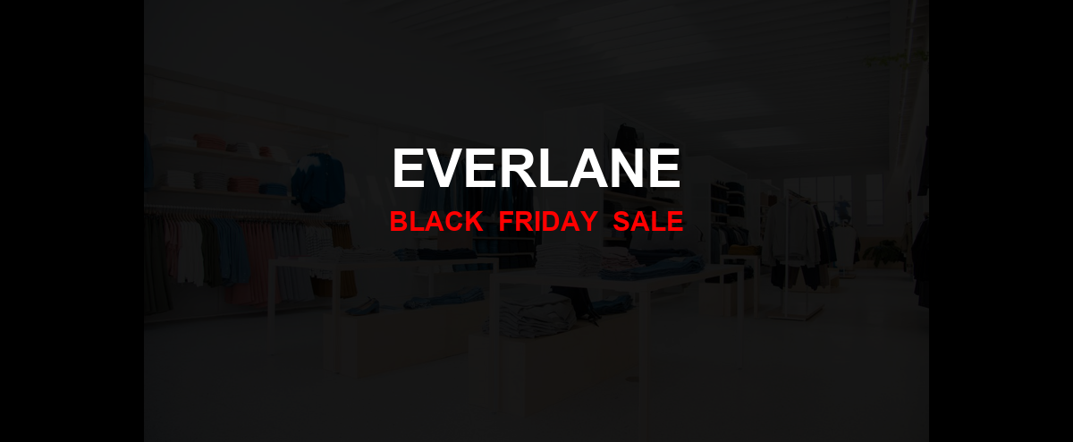 Everlane Christmas 2020 Ad, Sales [17+ Deals]
