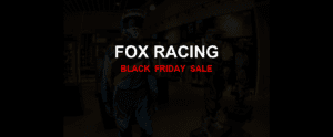 Fox Racing [GJ_EVENT_WITH_YEAR] Ad, Sales [20+ Deals]