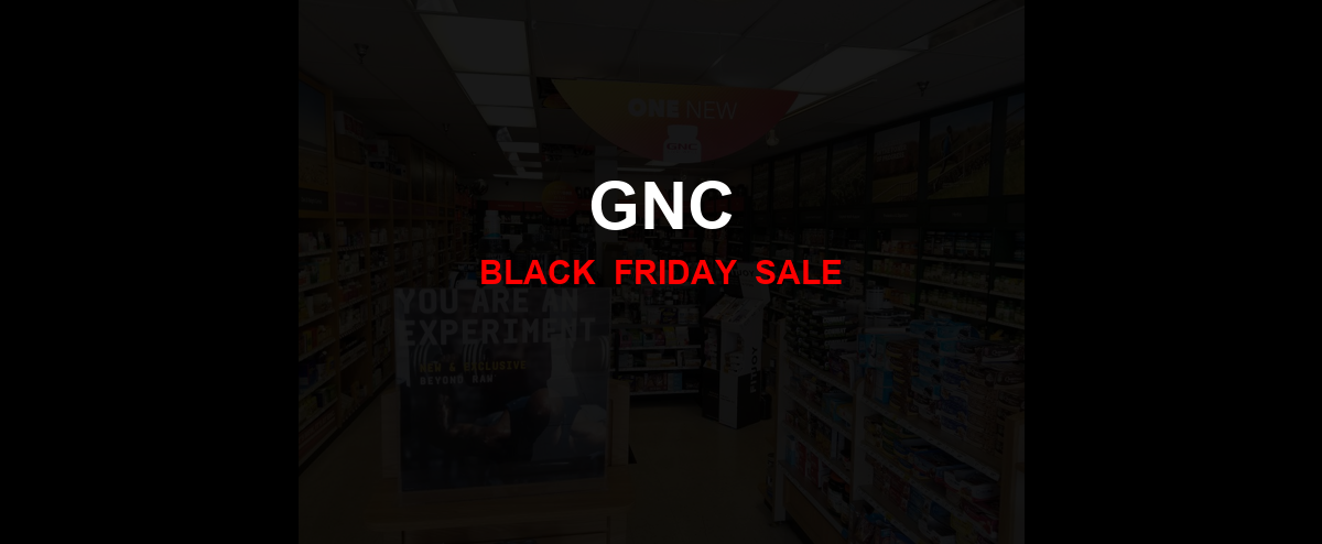 GNC [GJ_EVENT_WITH_YEAR] Ad, Sales [17+ Deals]