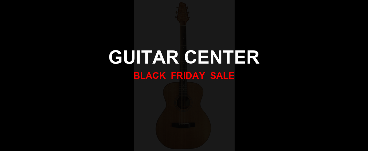 Guitar Center [GJ_EVENT_WITH_YEAR] Ad, Sales [50+ Deals]