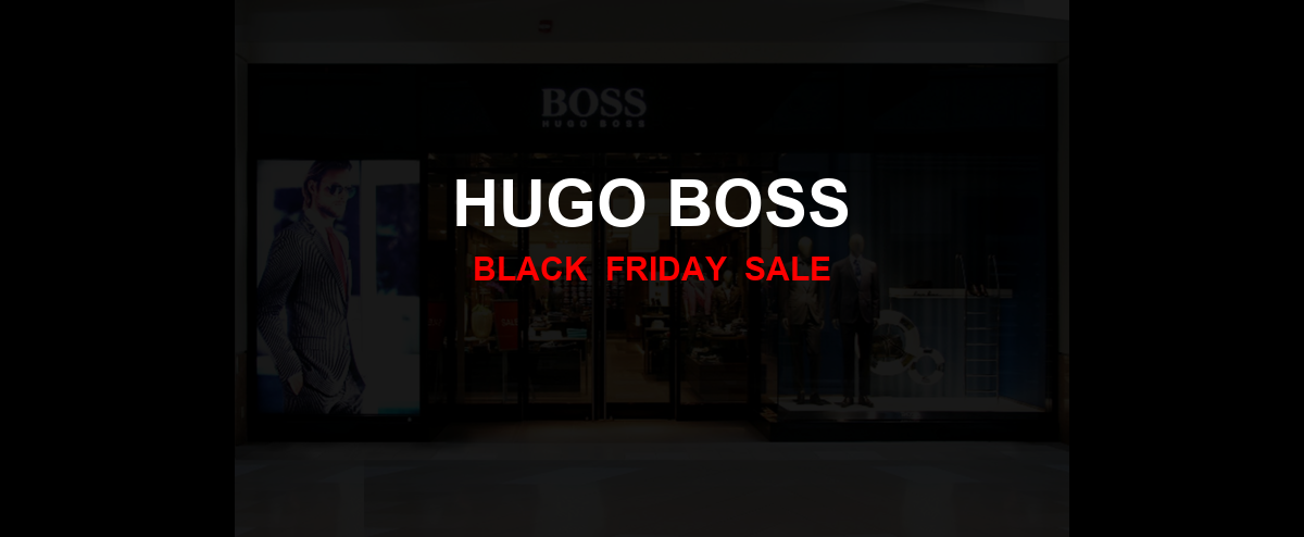 Hugo Boss [GJ_EVENT_WITH_YEAR] Ad, Sales [10+ Deals]