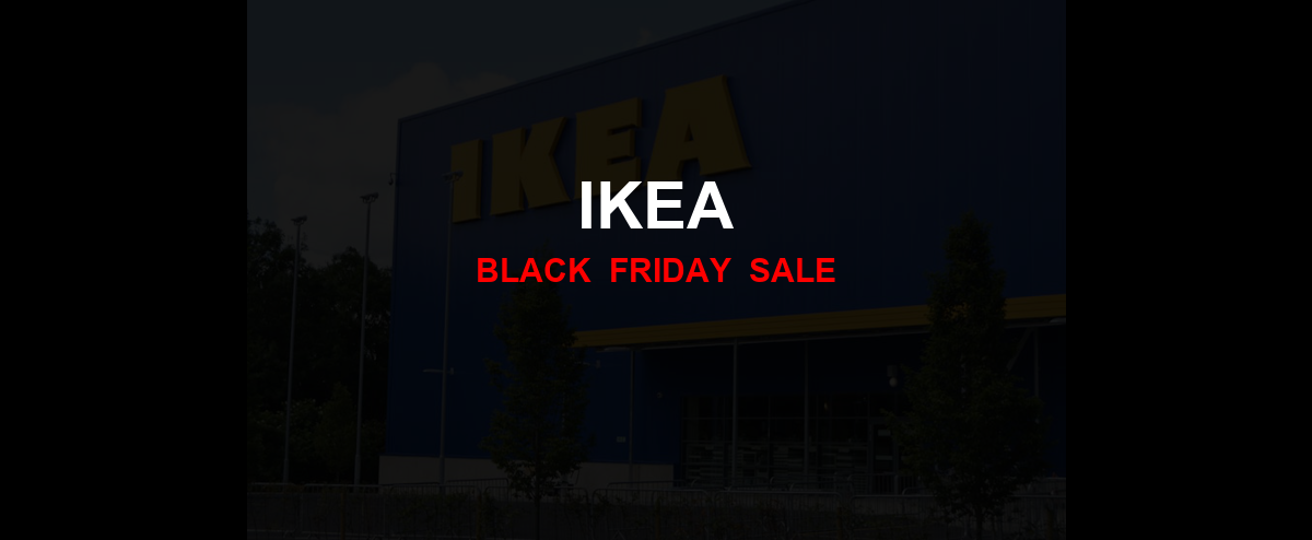 IKEA Black Friday 2020 Ad, Sales [15+ Deals]