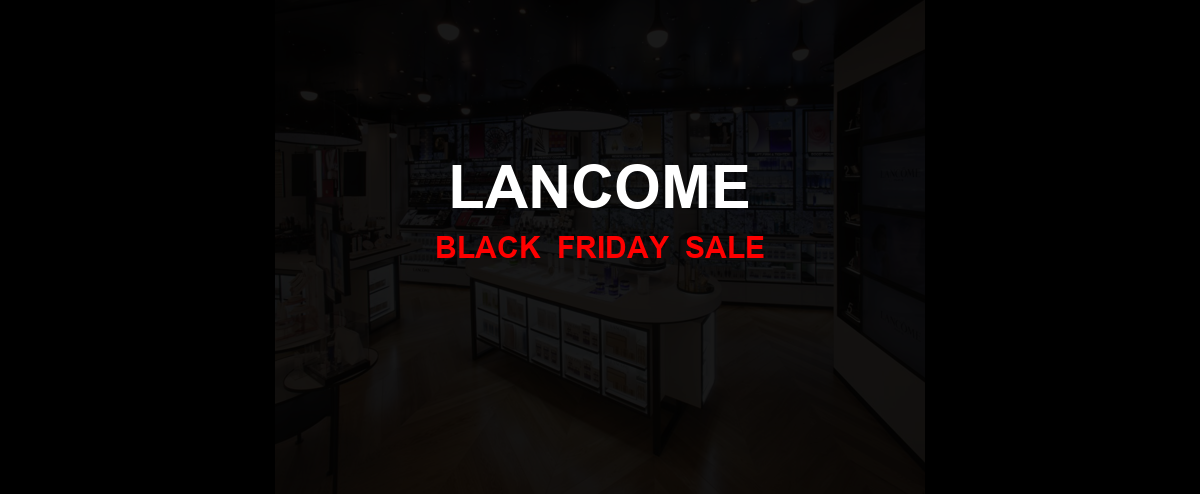 Lancome Black Friday 2020 Ad, Sales [31+ Deals]