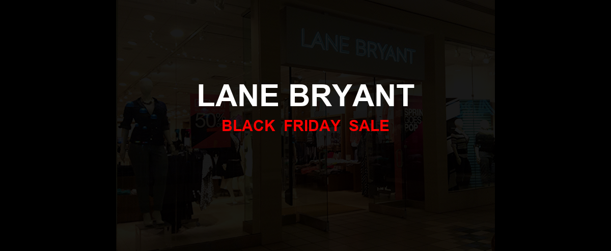 Lane Bryant Black Friday 2020 Ad, Sales [17+ Deals]