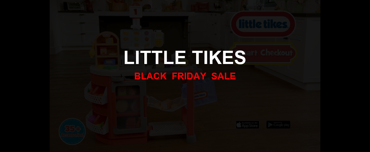 Little Tikes Black Friday 2020 Ad, Sales [20+ Deals]