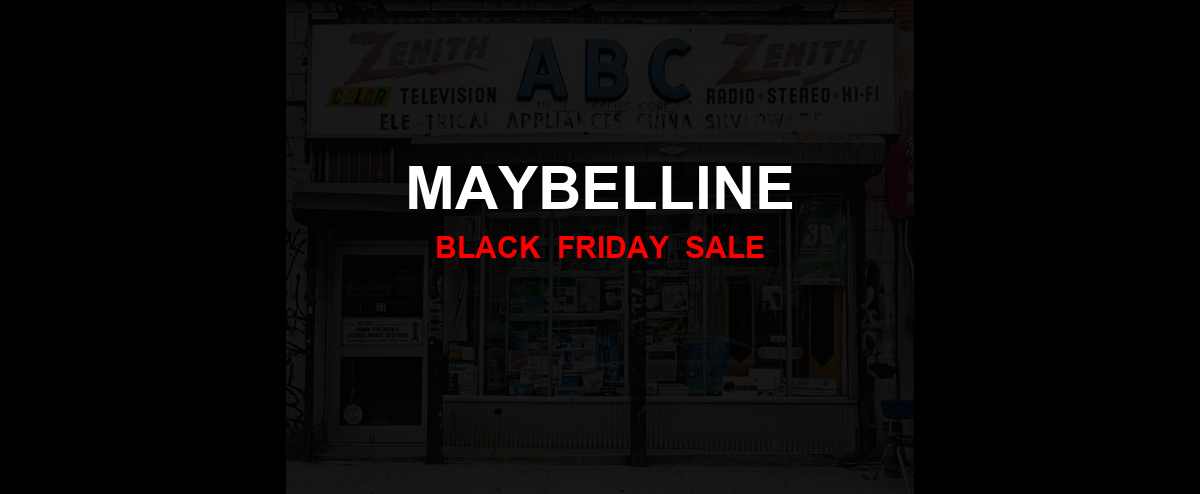 Maybelline [GJ_EVENT_WITH_YEAR] Ad, Sales [11+ Deals]