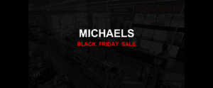 Michaels [GJ_EVENT_WITH_YEAR] Ad, Sales [11+ Deals]