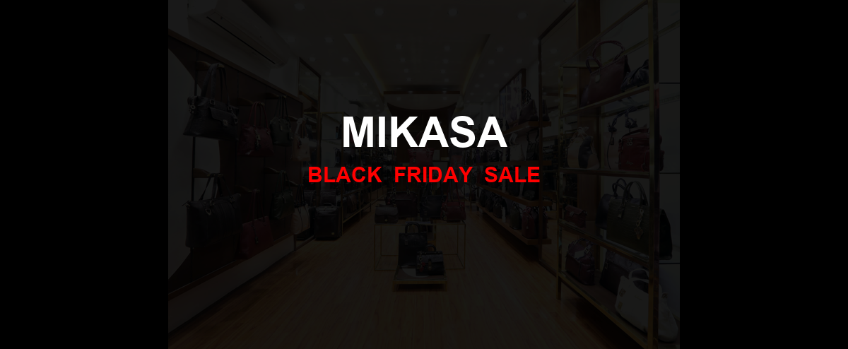 Mikasa [GJ_EVENT_WITH_YEAR] Ad, Sales [20+ Deals]