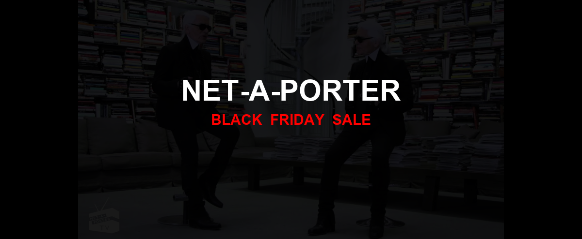 NET-A-PORTER Black Friday 2020 Ad, Sales [14+ Deals]