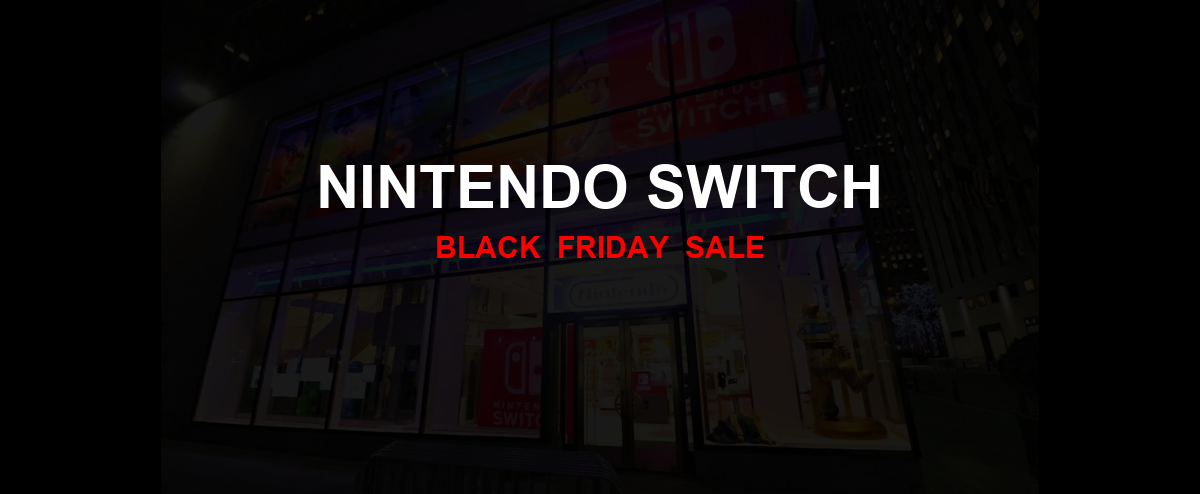 Nintendo Switch Black Friday 2020 Ad, Sales [21+ Deals]