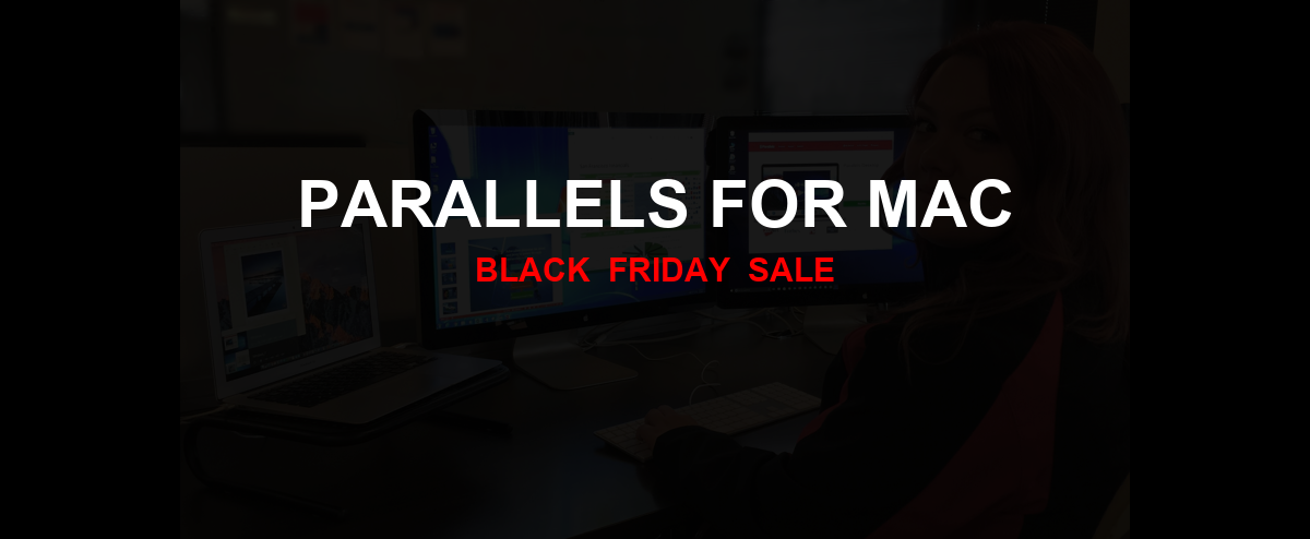 Parallels for Mac Christmas 2020 Ad, Sales [21+ Deals]