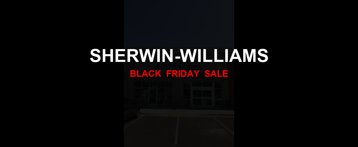 Sherwin-Williams Black Friday 2020 Ad, Sales [33+ Deals]