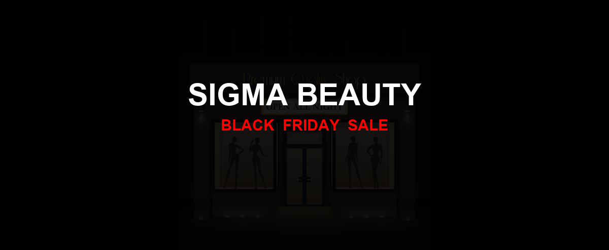 Sigma Beauty [GJ_EVENT_WITH_YEAR] Ad, Sales [33+ Deals]