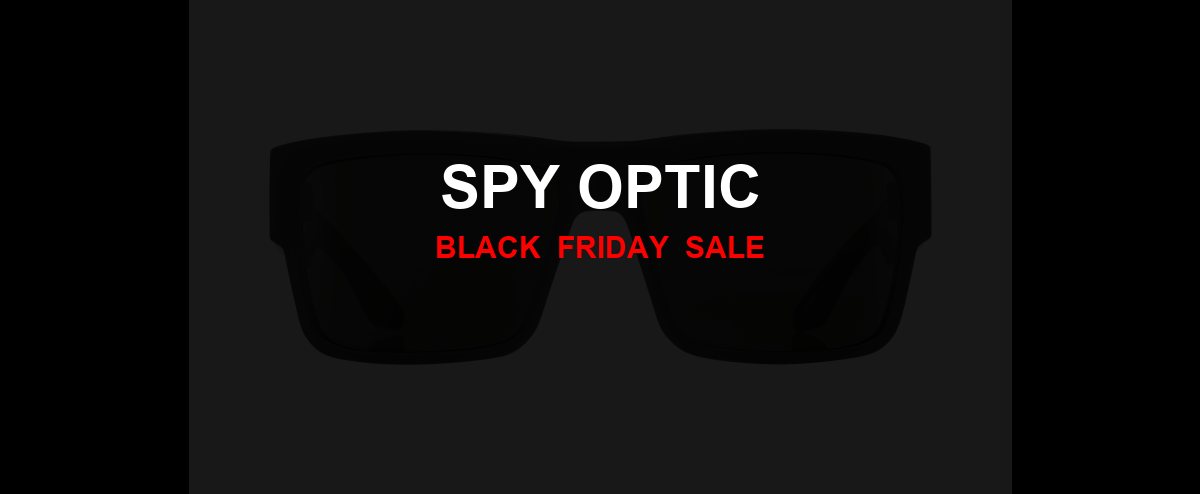 Spy Optic Black Friday 2020 Ad, Sales [21+ Deals]