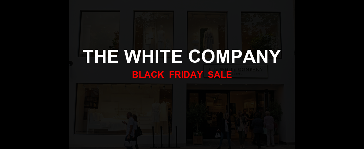 The White Company Christmas 2020 Ad, Sales [31+ Deals]