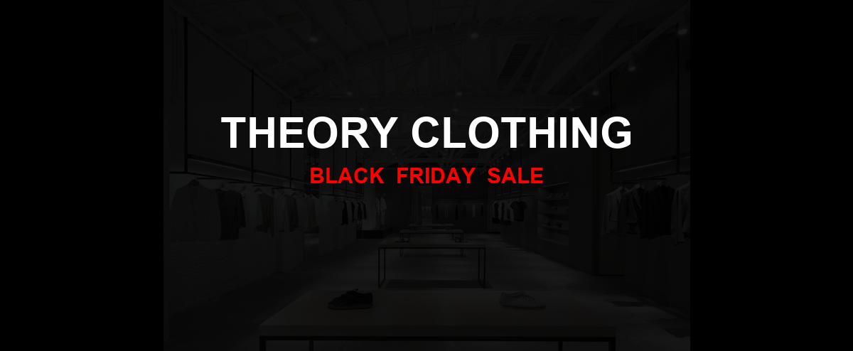 Theory Clothing Black Friday 2020 Ad, Sales [25+ Deals]