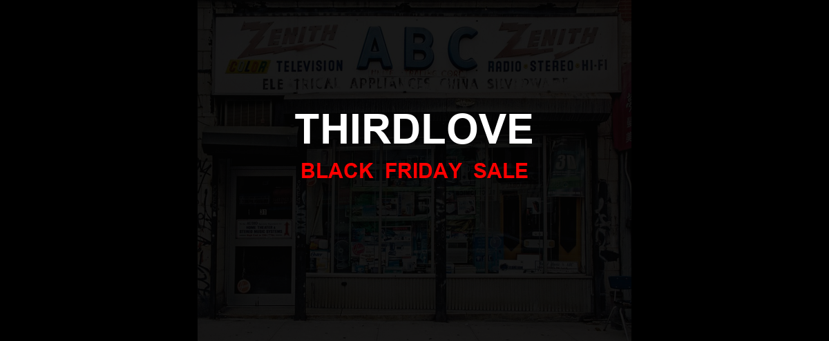 ThirdLove Black Friday 2020 Ad, Sales [33+ Deals]
