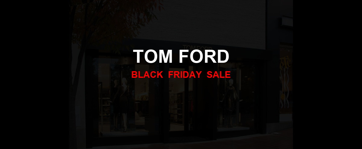 Tom Ford Christmas 2020 Ad, Sales [50+ Deals]