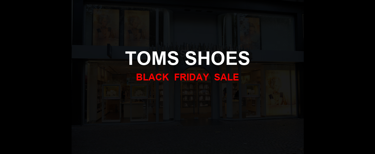 TOMS Shoes Black Friday 2020 Ad, Sales [14+ Deals]