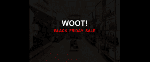 Woot! [GJ_EVENT_WITH_YEAR] Ad, Sales [11+ Deals]