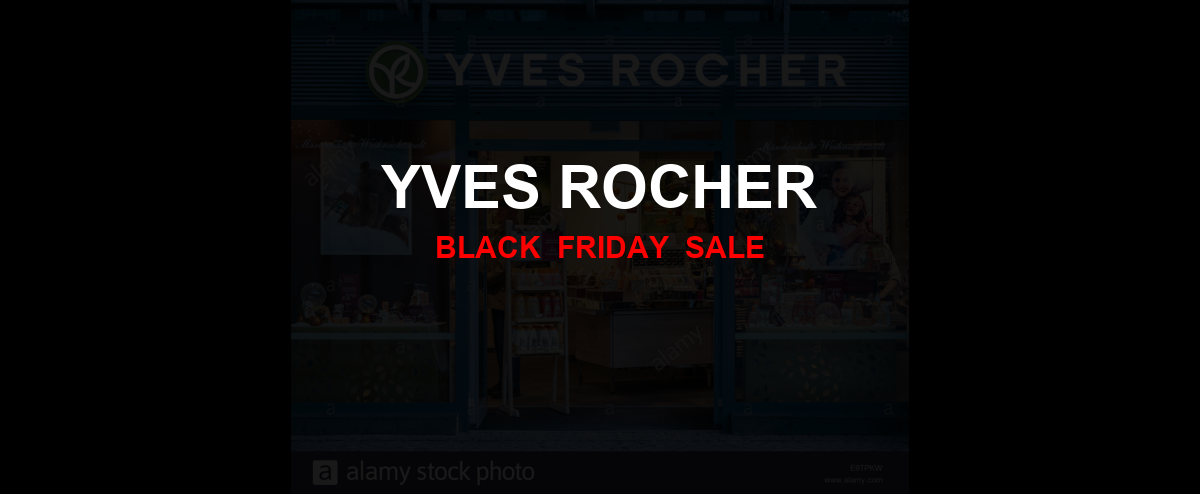 Yves Rocher [GJ_EVENT_WITH_YEAR] Ad, Sales [19+ Deals]